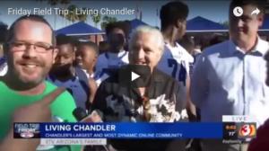 Living Chandler - Field Trip Friday Channel 3 Phoenix